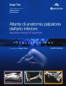 Ristorantezintonio.it Atlante di anatomia palpatoria dell'arto inferiore. Ispezione manuale di superficie Image