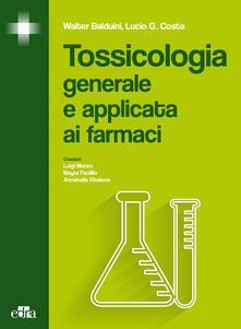 Listadelpopolo.it Tossicologia generale e applicata ai farmaci Image
