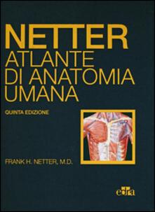 Netter. Atlante di anatomia umana - Frank H. Netter - copertina