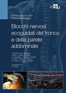Associazionelabirinto.it Blocchi nervosi ecoguidati del tronco e della parete addominale Image