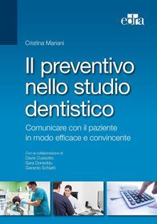 Criticalwinenotav.it Il preventivo nello studio dentistico. Comunicare con il paziente in modo efficace e convincente Image