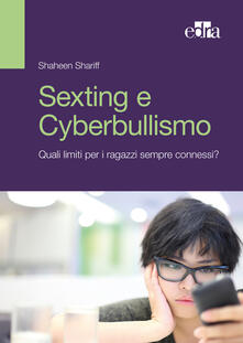 Camfeed.it Sexting e cyberbullismo. Quali limiti per i ragazzi sempre connessi? Image
