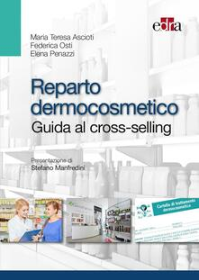 Capturtokyoedition.it Reparto dermocosmetico. Guida al cross-selling Image