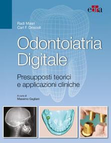 Filippodegasperi.it Odontoiatria digitale. Presupposti teorici e applicazioni cliniche Image