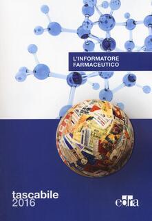 L informatore farmaceutico 2016. Ediz. compatta.pdf