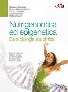 Nutrigenomica ed epigenetica. Dalla biologia alla clinica.pdf