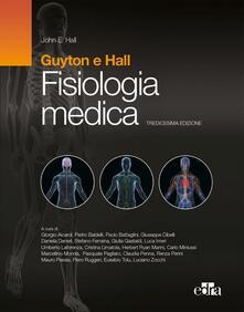 Fisiologia medica - Arthur C. Guyton,John E. Hall - copertina