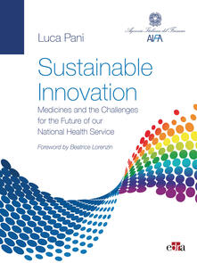 Sustainable innovation. Medicines and the challenges for the future of our national health service