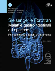 Promoartpalermo.it Sleisenger e Fordtran. Malattie gastrointestinali ed epatiche. Fisiopatologia, diagnosi e trattamento Image