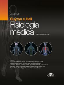 Fisiologia medica - Arthur C. Guyton,John E. Hall - ebook