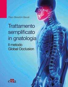 Osteriacasadimare.it Trattamento semplificato in gnatologia. Il metodo Global Occlusion Image