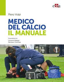 Fondazionesergioperlamusica.it Medico del calcio. Il manuale Image