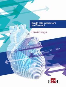 Ascotcamogli.it Guida alle interazioni tra farmaci. Cardiologia Image