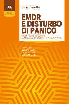 Voluntariadobaleares2014.es EMDR e disturbo di panico. Dalle teorie integrate al modello di intervento nella pratica Image