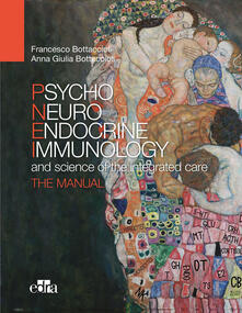 Writersfactory.it Psychoneuroendocrinoimmunology and the science of integrated medical treatment. The manual Image