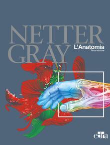 Netter Gray. Lanatomia: Anatomia del Gray-Atlante di anatomia umana di Netter.pdf