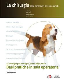 Ilmeglio-delweb.it La chirurgia nella clinica dei piccoli animal. Basi pratiche in sala operatoria Image