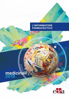 Capturtokyoedition.it L' informatore farmaceutico 2019. Medicinali Image