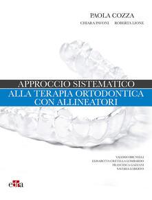Approccio sistematico alla terapia ortodontica con allineatori.pdf