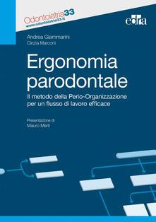 Ergonomia paradontale. Il metodo della Perio-Organizzazione per un flusso di lavoro efficace.pdf