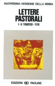 Foto Cover di Lettere pastorali. Prima e seconda lettera a Timoteo, Tito, Libro di  edito da San Paolo Edizioni