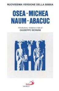 Foto Cover di Osea, Michea, Nahum, Abacuc, Libro di  edito da San Paolo Edizioni