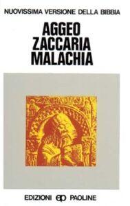 Libro Aggeo, Zaccaria, Malachia