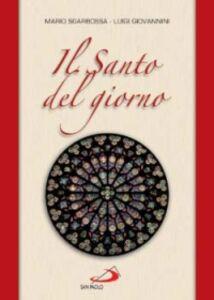 Foto Cover di Il santo del giorno, Libro di Mario Sgarbossa,Luigi Giovannini, edito da San Paolo Edizioni
