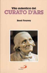 Libro Vita autentica del curato d'Ars René Fourrey