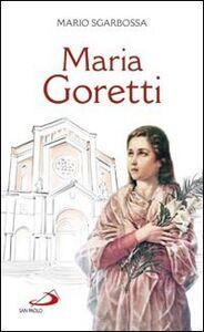 Libro Maria Goretti Mario Sgarbossa