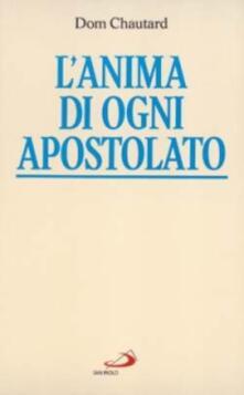 Letterarioprimopiano.it L' anima di ogni apostolato Image