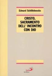 Cristo, sacramento dell'incontro con Dio