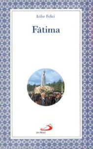 Libro Fatima Icilio Felici