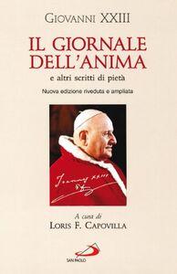 Libro Il giornale dell'anima e altri scritti di pietà Giovanni XXIII