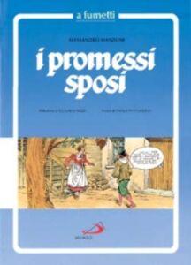 Libro I Promessi sposi a fumetti Alessandro Manzoni