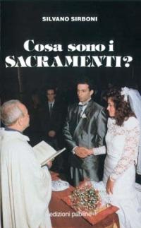 Cosa sono i sacramenti? - Sirboni Silvano - wuz.it
