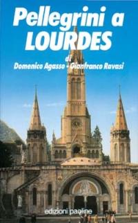 Pellegrini a Lourdes