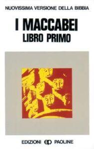 Foto Cover di I maccabei. Libro 1º, Libro di  edito da San Paolo Edizioni