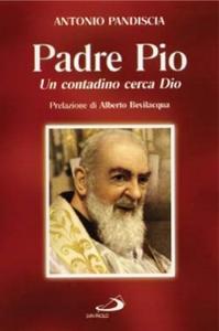 Libro Un contadino cerca Dio. Padre Pio Antonio Pandiscia