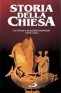 Libro La Chiesa e la società industriale (1878 - 1922). Vol. 2