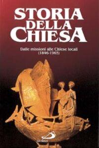 Libro Dalle missioni alle chiese locali (1846 - 1965) Josef Metzler
