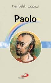 Paolo. Apostolo e martire