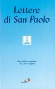 Libro Le lettere di san Paolo. Nuovissima versione dai testi originali