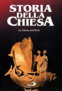 Foto Cover di La Chiesa primitiva. Vol. 1, Libro di AA.VV edito da San Paolo Edizioni