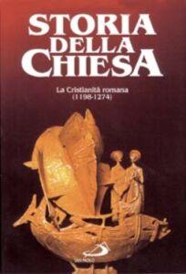 Libro La cristianità romana (1198 - 1274) Augustin Fliche , Christine Thouzellier , Mariano D'Alatri