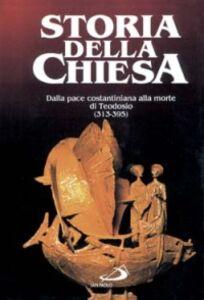 Libro Dalla pace costantiniana alla morte di Teodosio (313 - 395). Vol. 1 G. R. Palanque , Gustave Bardy , G. Domenico Gordini