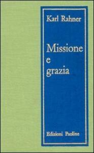 Missione e grazia. Saggi di teologia pastorale