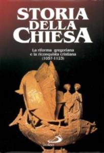 Libro La riforma gregoriana e la riconquista cristiana (1057 - 1123) Augustin Fliche , Augusto Vasina