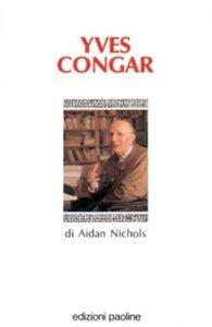 Libro Yves Congar Aidan Nichols