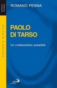Libro Paolo di Tarso. Un cristianesimo possibile Romano Penna